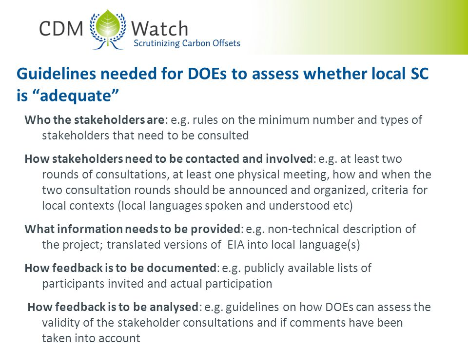 Guidelines needed for DOEs to assess whether local SC is adequate Who the stakeholders are: e.g.