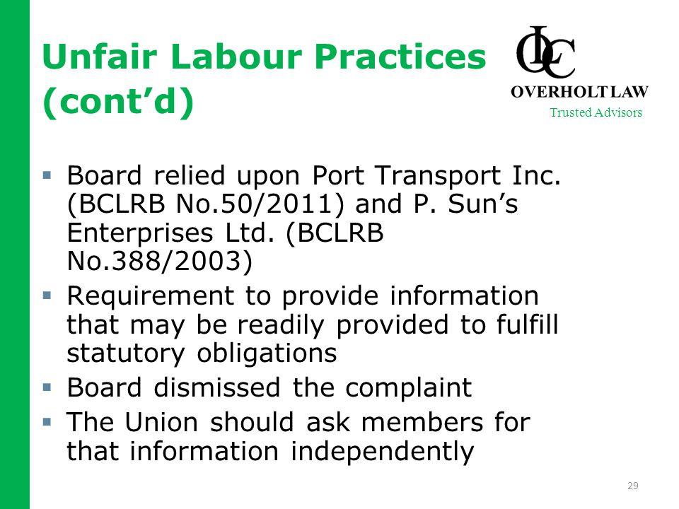 Unfair Labour Practices (cont'd)  Board relied upon Port Transport Inc.