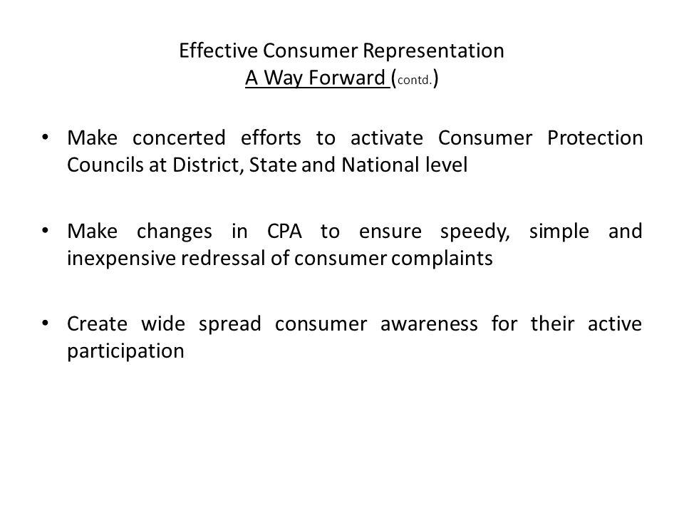 Effective Consumer Representation A Way Forward ( contd.