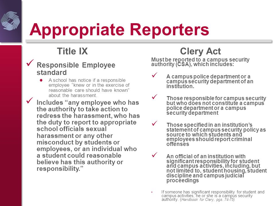 "Appropriate Reporters Title IX Responsible Employee standard A school has notice if a responsible employee ""knew or in the exercise of reasonable care"