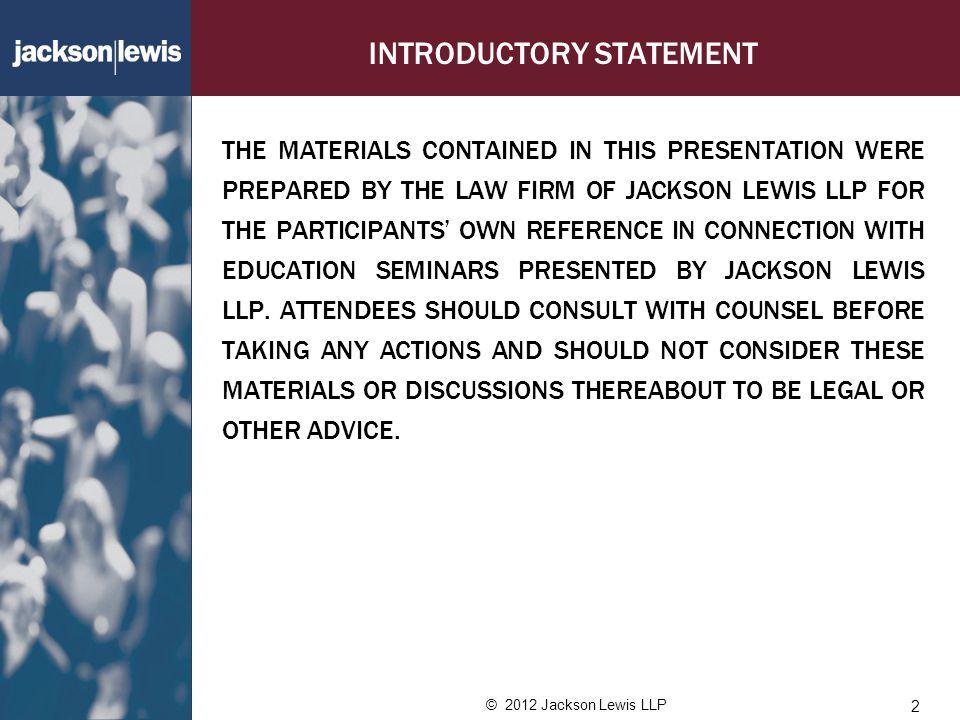 © 2012 Jackson Lewis LLP OFCCP WANTS OPTIONS...