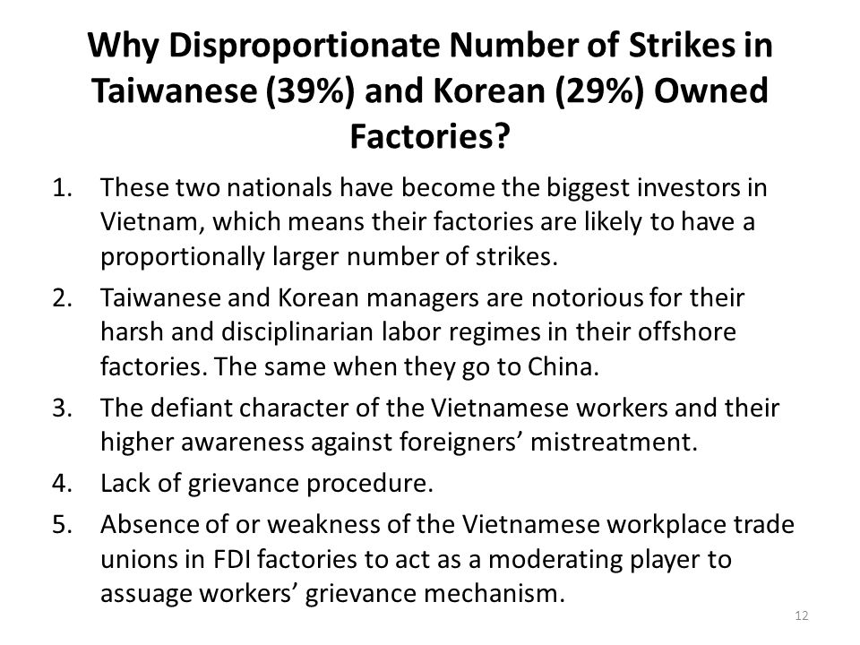 Why Disproportionate Number of Strikes in Taiwanese (39%) and Korean (29%) Owned Factories.
