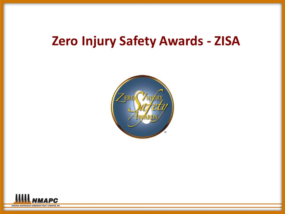 Zero Injury Safety Awards - ZISA