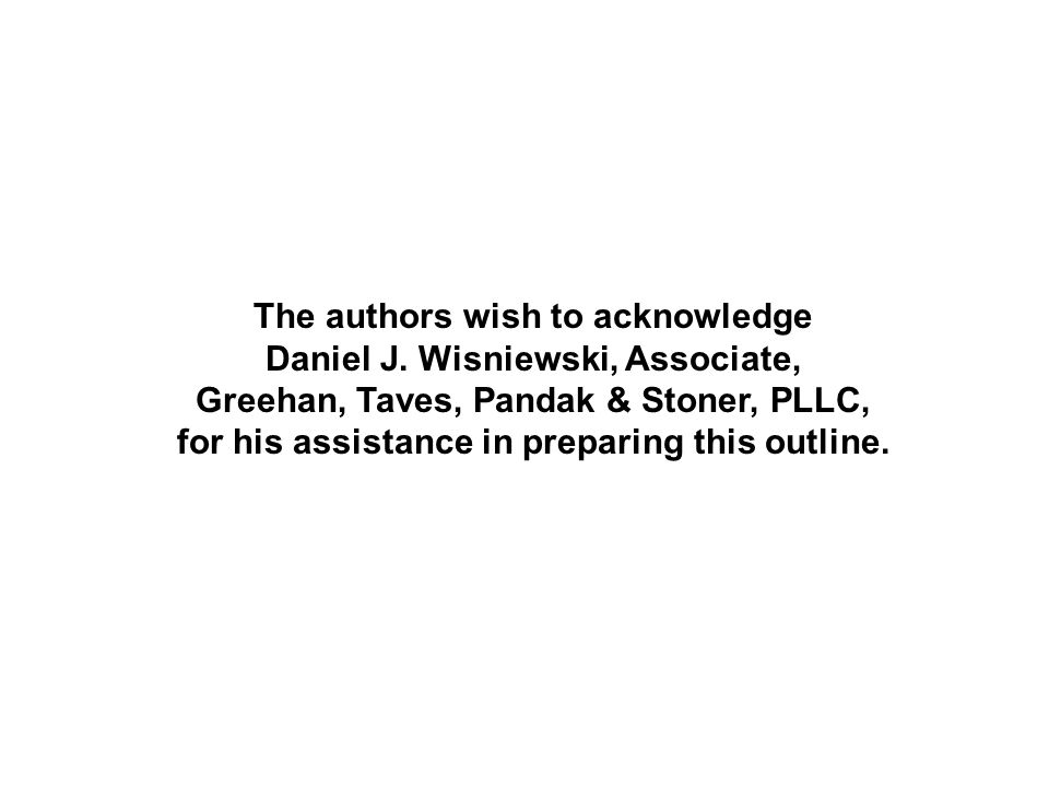 The authors wish to acknowledge Daniel J.