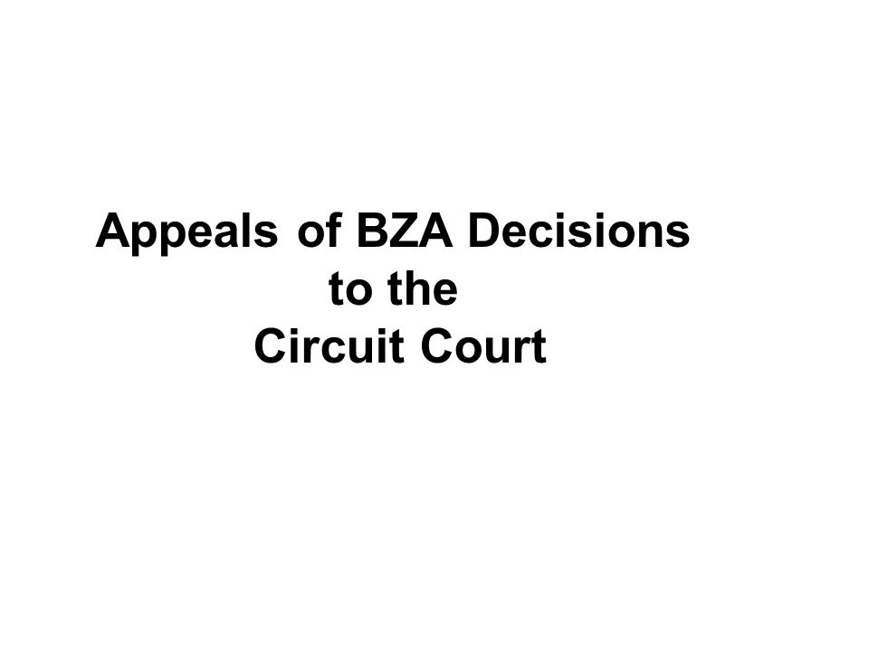 Appeals of BZA Decisions to the Circuit Court
