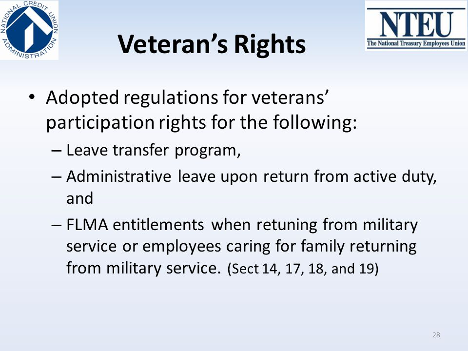 Veteran's Rights Adopted regulations for veterans' participation rights for the following: – Leave transfer program, – Administrative leave upon retur