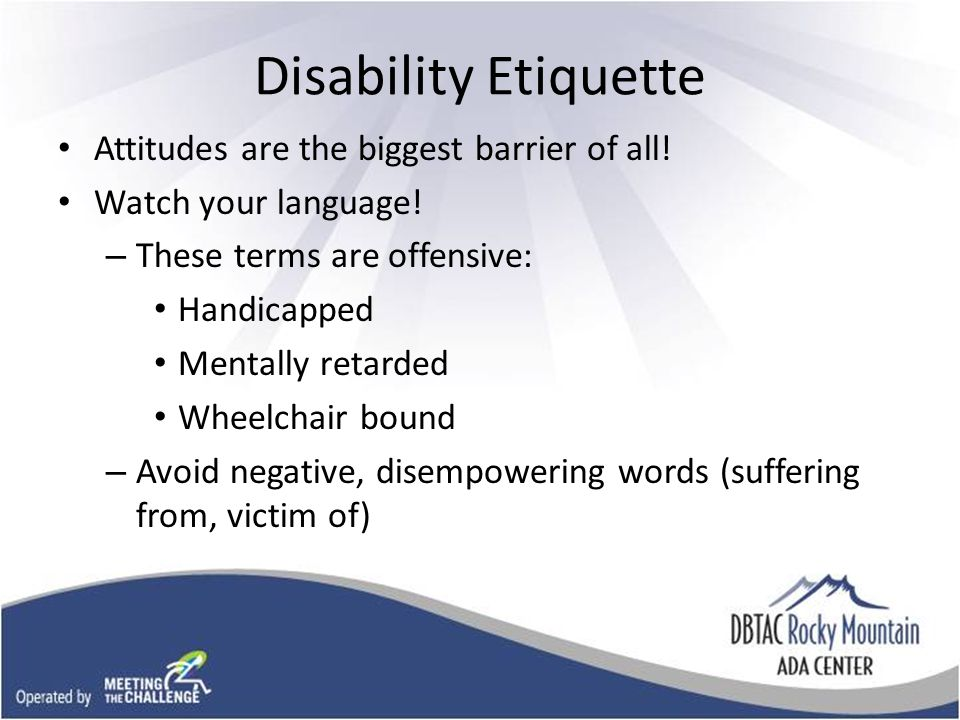 Disability Etiquette Attitudes are the biggest barrier of all.
