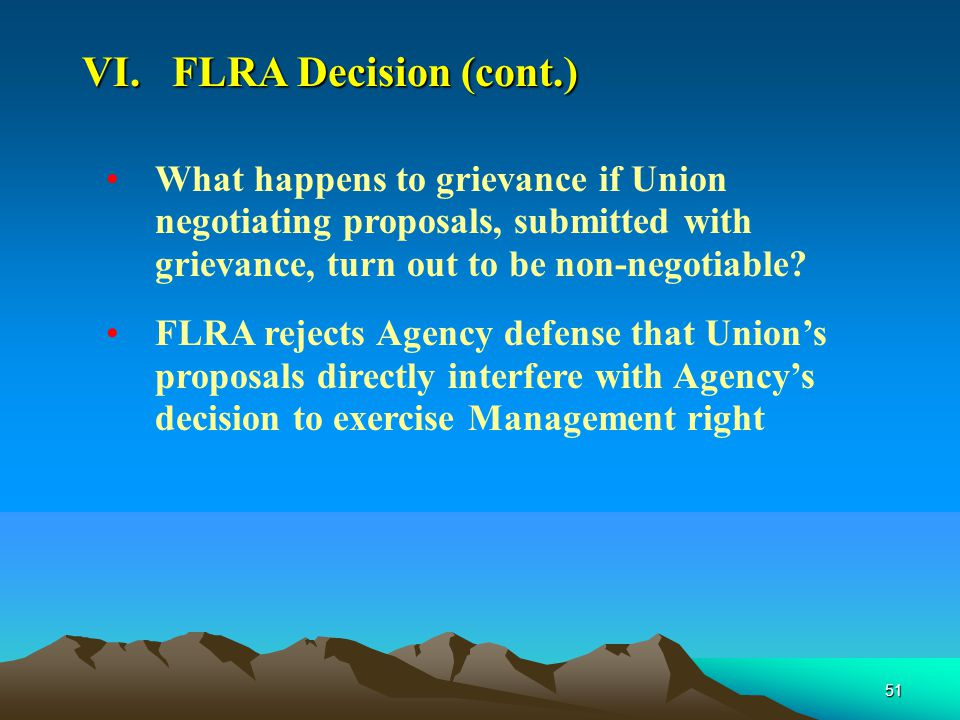 51 What happens to grievance if Union negotiating proposals, submitted with grievance, turn out to be non-negotiable.