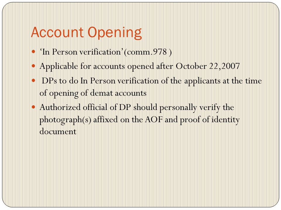 Account Opening Proof of Identity & Proof of Address Observations: No POI PANCARD given does not match. Any other POI obtained if PANCARD is not there