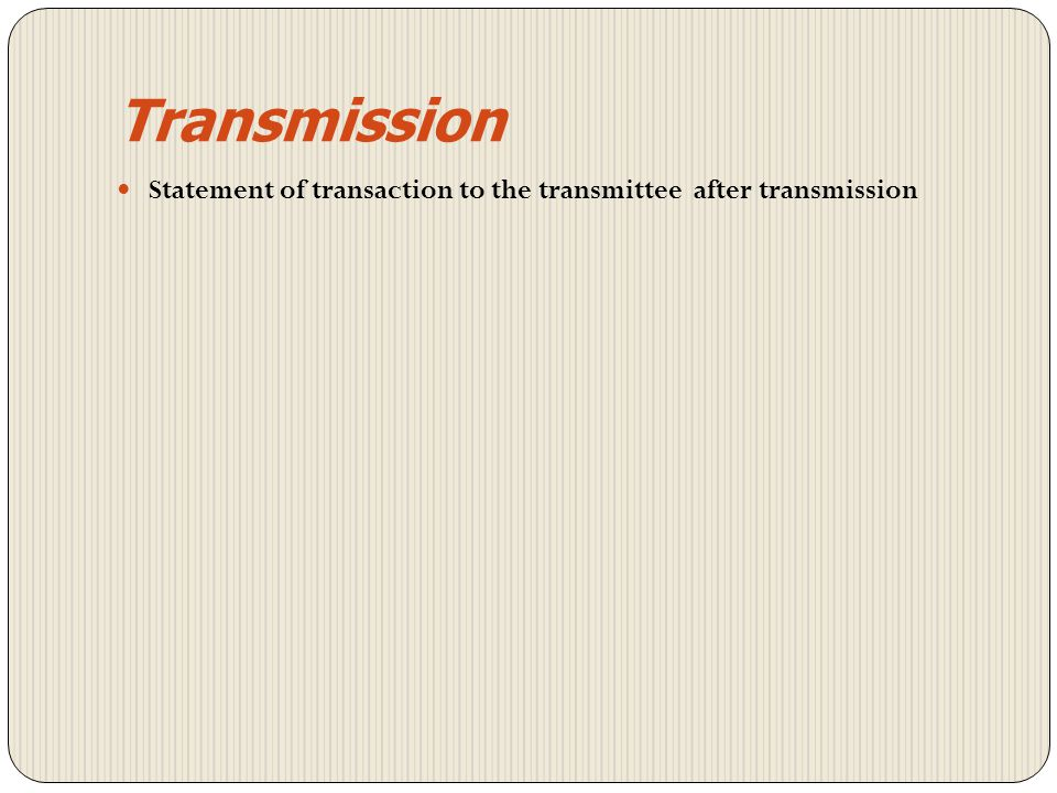 Transmission Death of sole holder - No nomination – value of holding < 100,000 Duly filled in TRF complete all respect Notarized copy of death certifi
