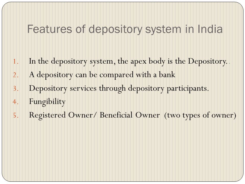 Who is depository? Depository facilitates holding of securities in the electronic form and enables securities transactions to be processed by book ent