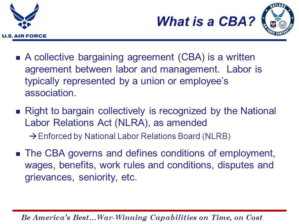 Be America's Best…War-Winning Capabilities on Time, on Cost What is a CBA.
