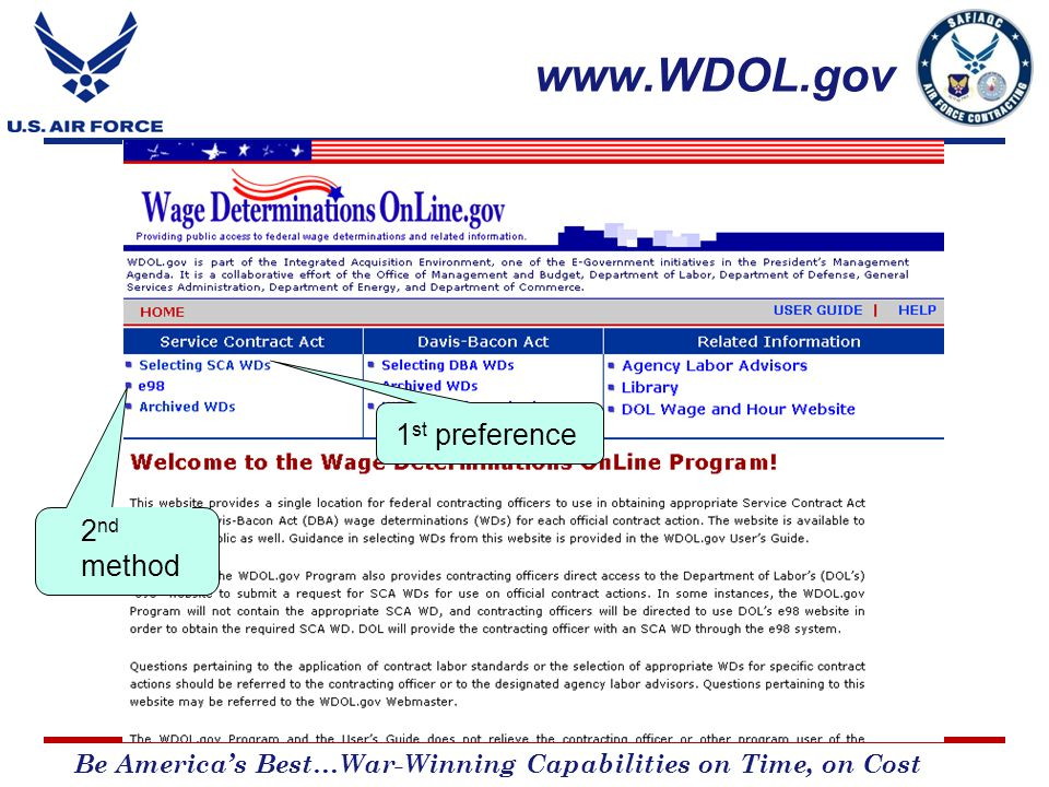 Be America's Best…War-Winning Capabilities on Time, on Cost www.WDOL.gov 1 st preference 2 nd method