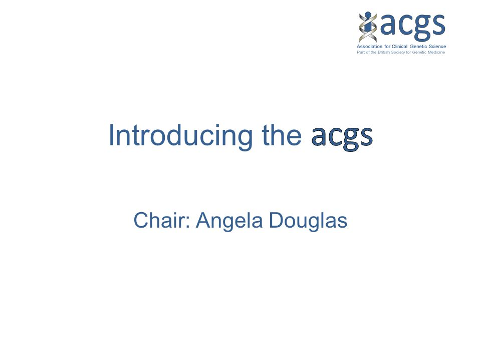 Chair: Angela Douglas