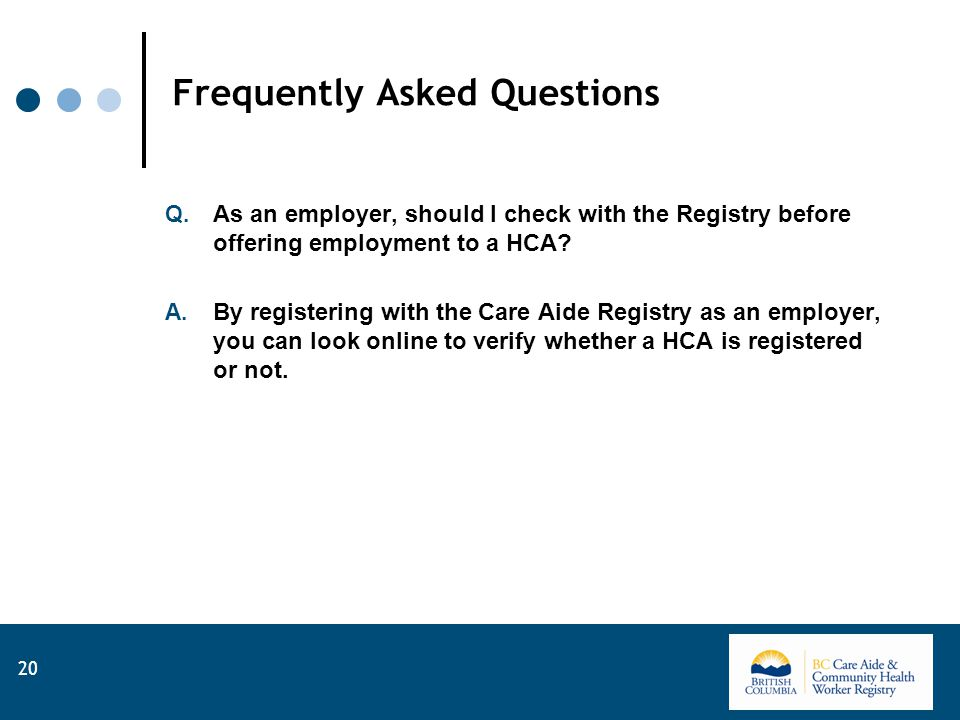 Frequently Asked Questions Q.