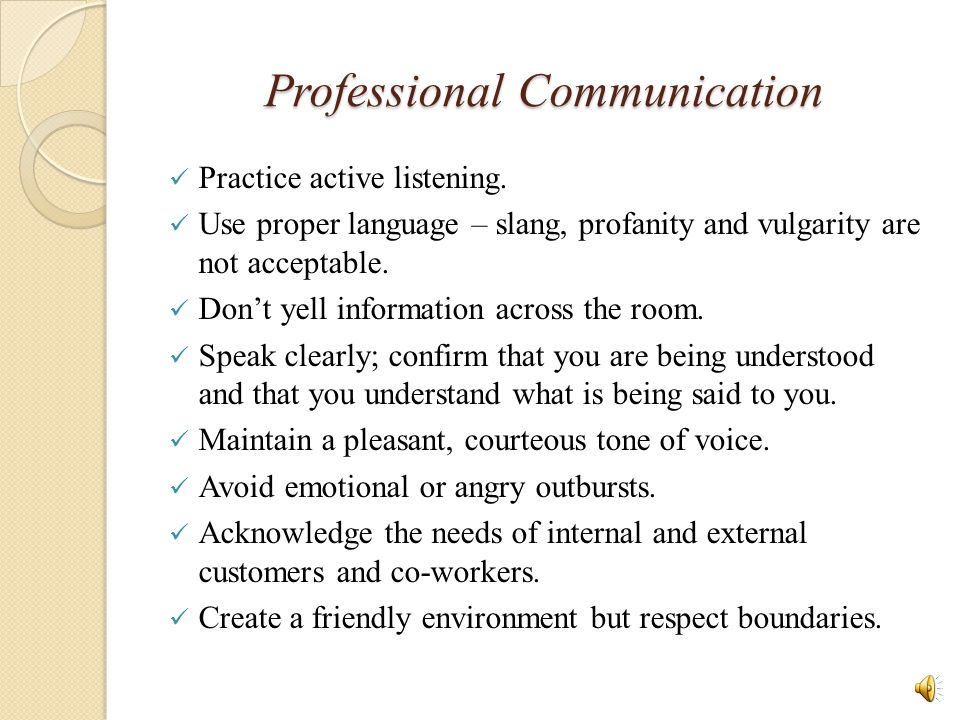 Professional Communication Practice active listening.