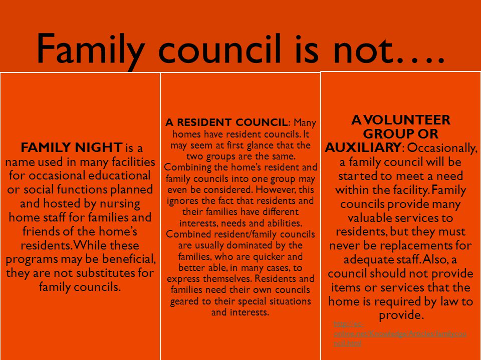 Family council is not….
