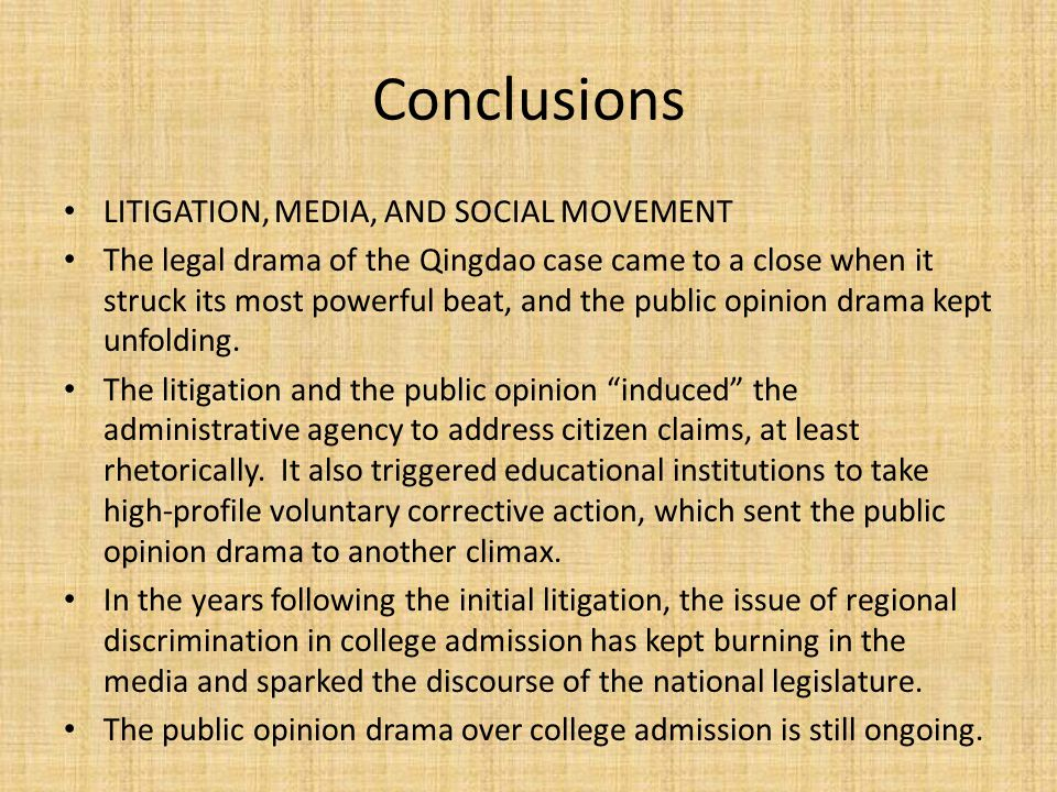 Conclusions LITIGATION, MEDIA, AND SOCIAL MOVEMENT The legal drama of the Qingdao case came to a close when it struck its most powerful beat, and the public opinion drama kept unfolding.