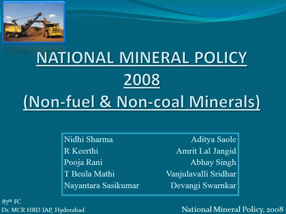 Introduction NMP,1993 Anwarul Huda Committee, 2005 NMP 2008 Incentivizes domestic private sector and external sector for investment and technology flows Building infrastructure Increased transparency 'Open sky policy' 87 th FC Dr.