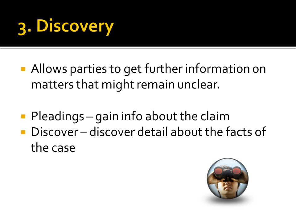  Allows parties to get further information on matters that might remain unclear.