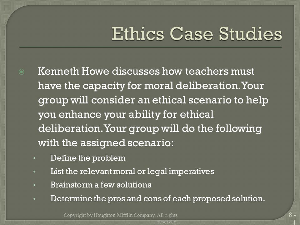  Kenneth Howe discusses how teachers must have the capacity for moral deliberation.