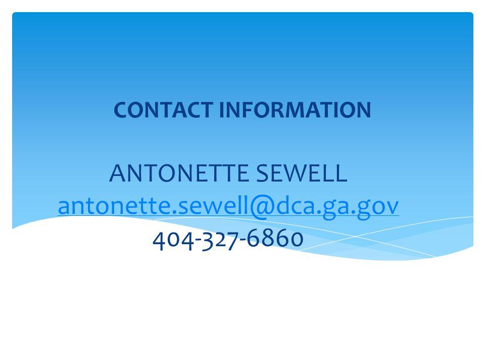 ANTONETTE SEWELL antonette.sewell@dca.ga.gov 404-327-6860 antonette.sewell@dca.ga.gov CONTACT INFORMATION