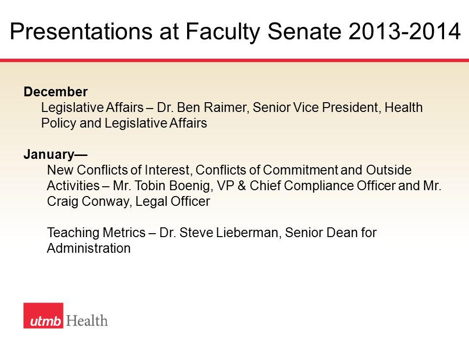 Presentations at Faculty Senate 2013-2014 December Legislative Affairs – Dr.