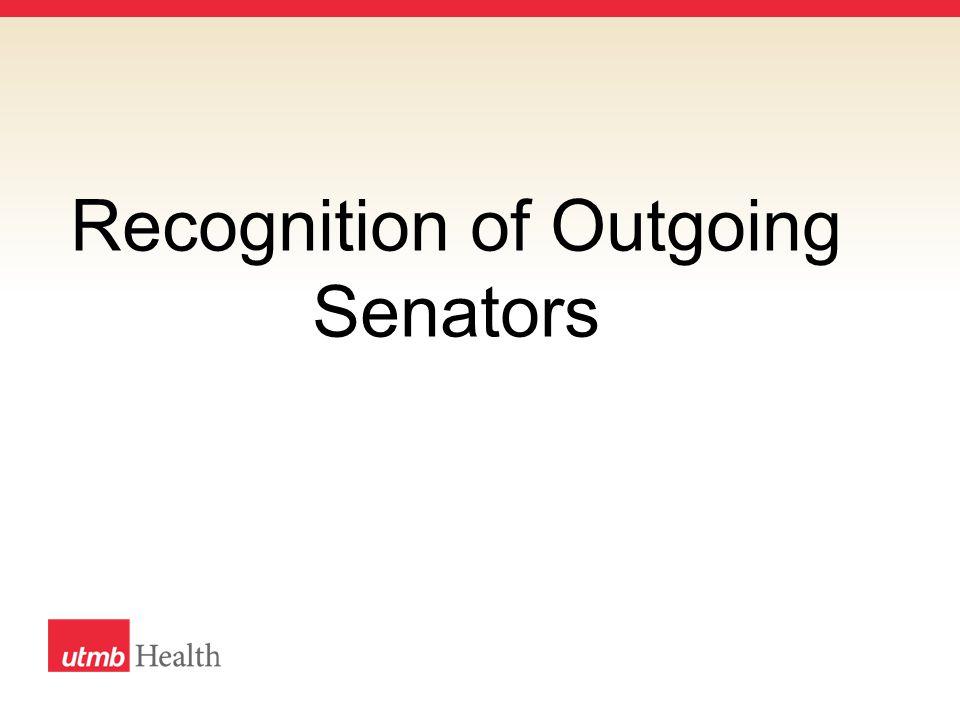 Recognition of Outgoing Senators