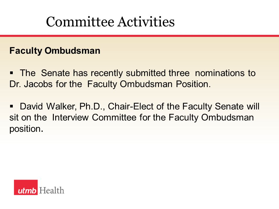 Faculty Ombudsman  The Senate has recently submitted three nominations to Dr.