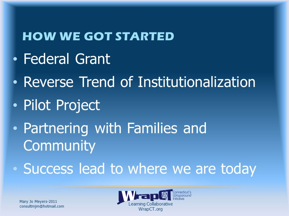 Learning Collaborative WrapCT.org Mary Jo Meyers-2011 consultmjm@hotmail.com ` Parent Name Street Address City, State Zip STATEMENTSTATEMENTSTATEMENTSTATEMENT