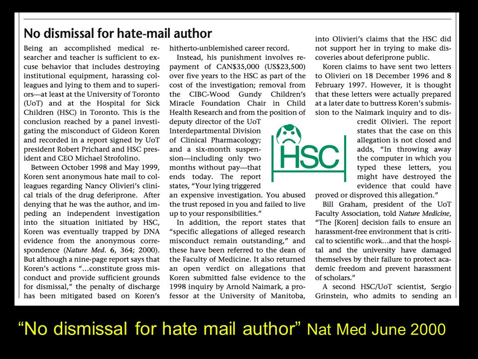 """No dismissal for hate mail author"" Nat Med June 2000"