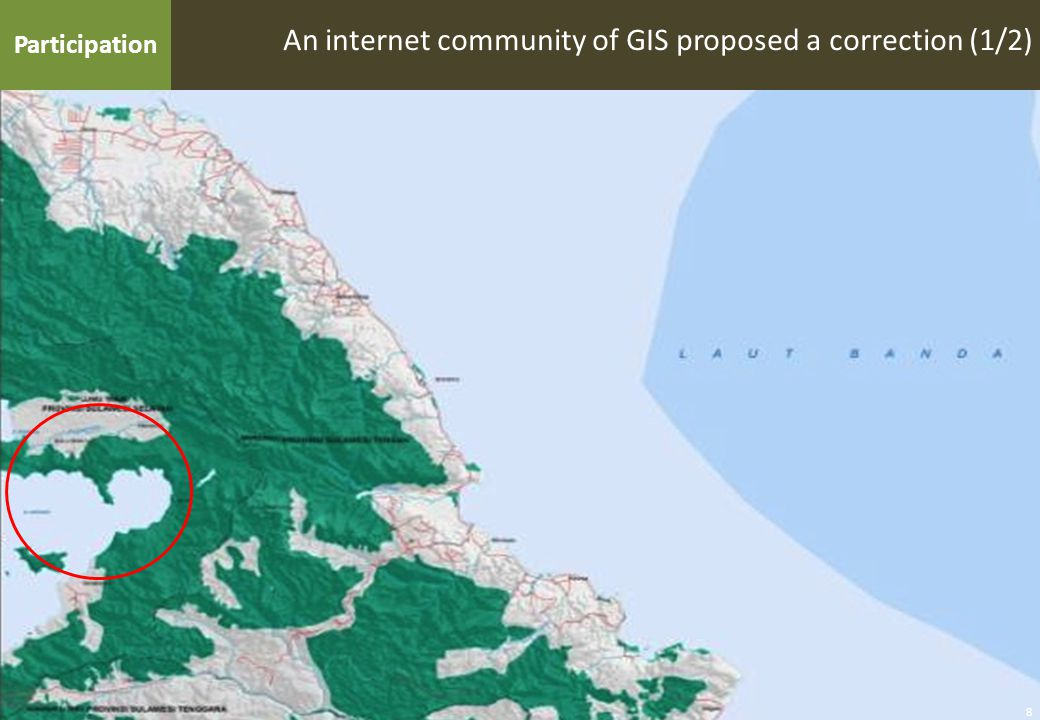 9 An internet community of GIS proposed a correction (2/2) Participation