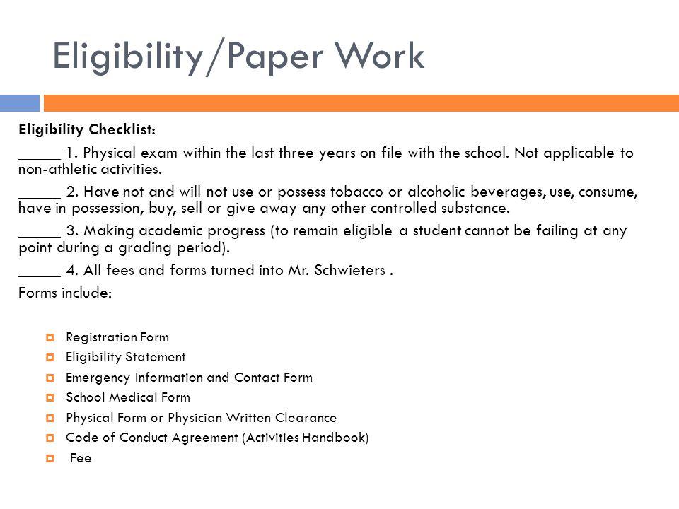 Eligibility/Paper Work Eligibility Checklist: _____ 1.