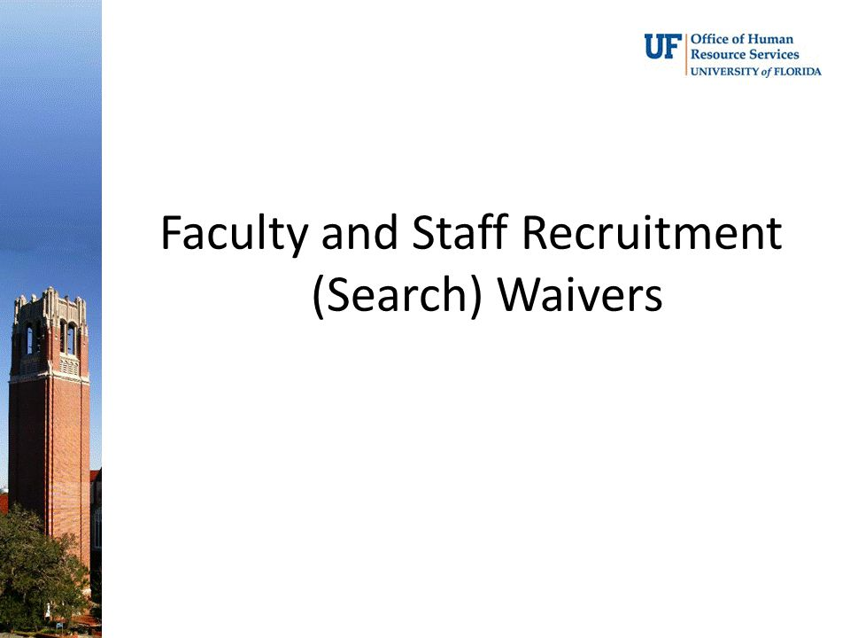 Faculty and Staff Recruitment (Search) Waivers