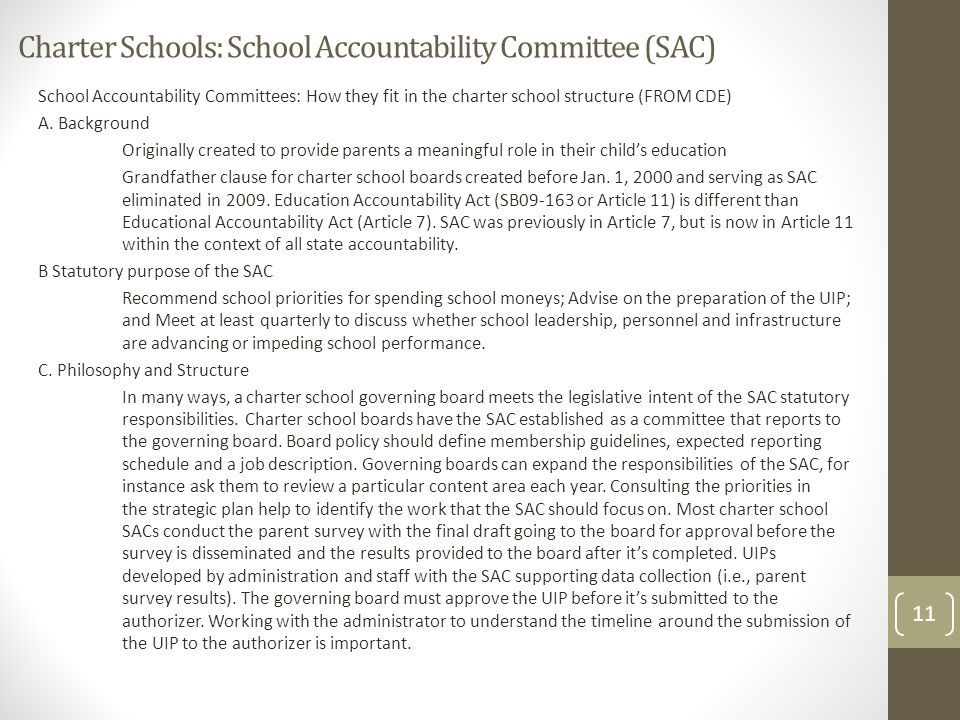 Charter Schools: School Accountability Committee (SAC) School Accountability Committees: How they fit in the charter school structure (FROM CDE) A. Ba