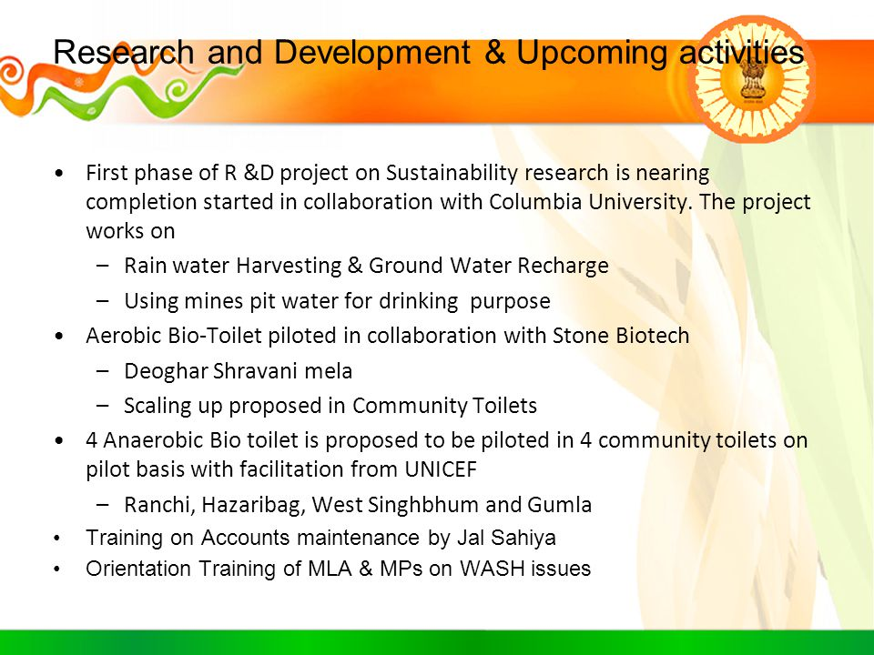 Research and Development & Upcoming activities First phase of R &D project on Sustainability research is nearing completion started in collaboration w