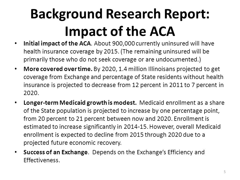 The ACA requires resources for the Exchange and for state agencies.