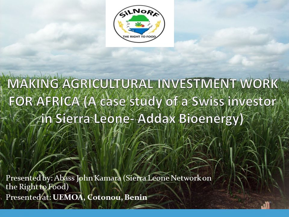 Presented by: Abass John Kamara (Sierra Leone Network on the Right to Food) Presented at: UEMOA, Cotonou, Benin