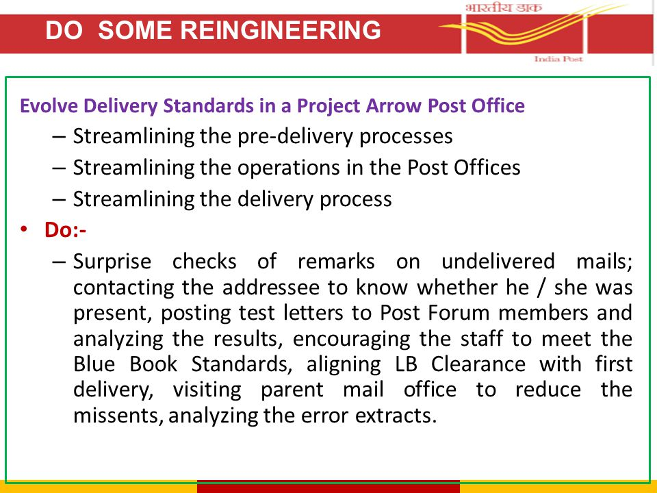 Evolve Delivery Standards in a Project Arrow Post Office – Streamlining the pre-delivery processes – Streamlining the operations in the Post Offices –