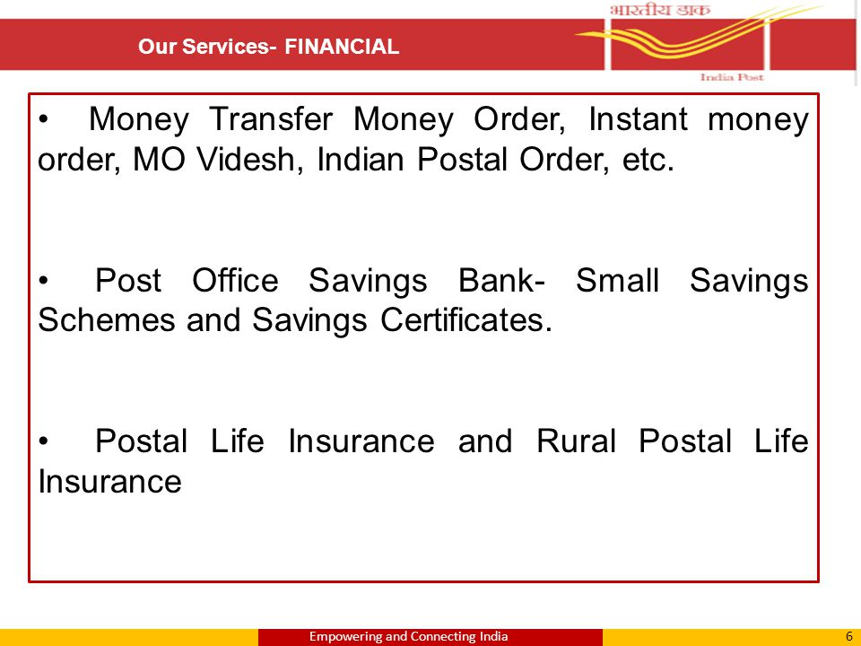17Empowering and Connecting India Service Standards- BOs Services/ Transaction Success IndicatorService Standards Unit Sale of Stamps and stationery, Booking of Registered Articles, Booking of Money Orders, Collection and Payment of PLI premia, Post Office Savings Bank Deposit,Post Office Savings Bank Withdrawals up to Rs.