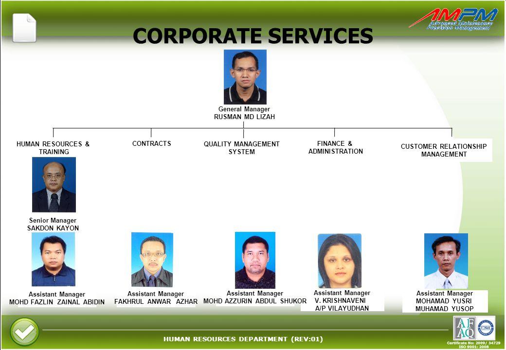 HUMAN RESOURCES DEPARTMENT (REV:01) CORPORATE SERVICES Assistant Manager V. KRISHNAVENI A/P VILAYUDHAN FINANCE & ADMINISTRATION Assistant Manager MOHD