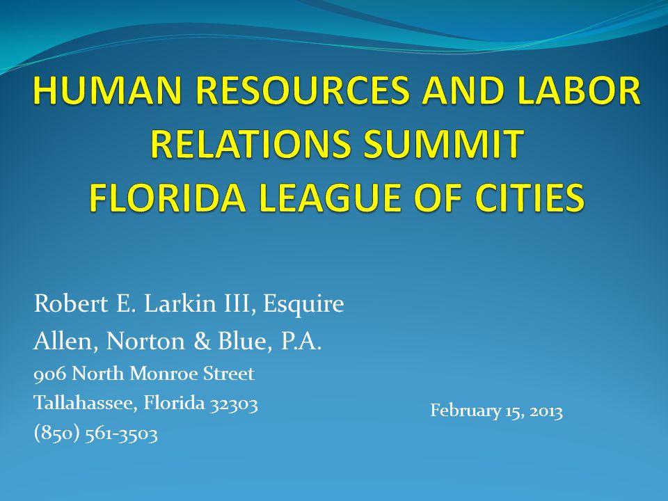 Robert E. Larkin III, Esquire Allen, Norton & Blue, P.A. 906 North Monroe Street Tallahassee, Florida 32303 (850) 561-3503 February 15, 2013