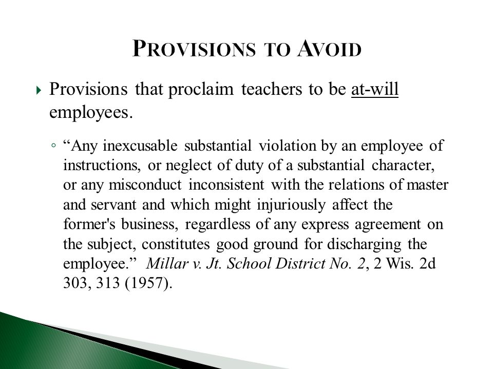  Provisions that proclaim teachers to be at-will employees.