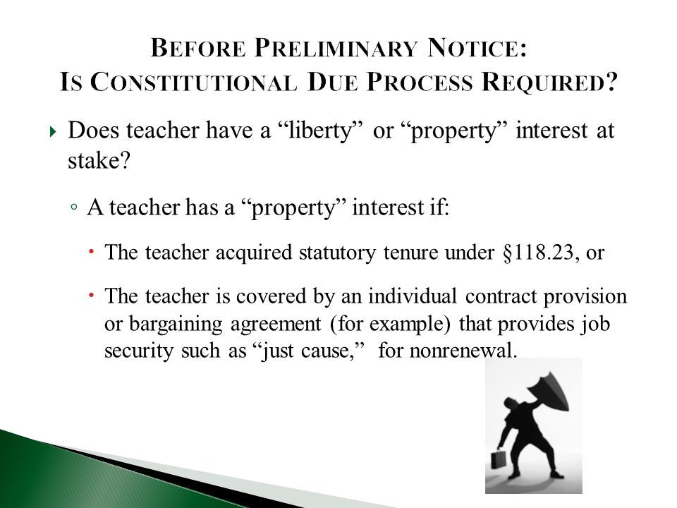 Does teacher have a liberty or property interest at stake.