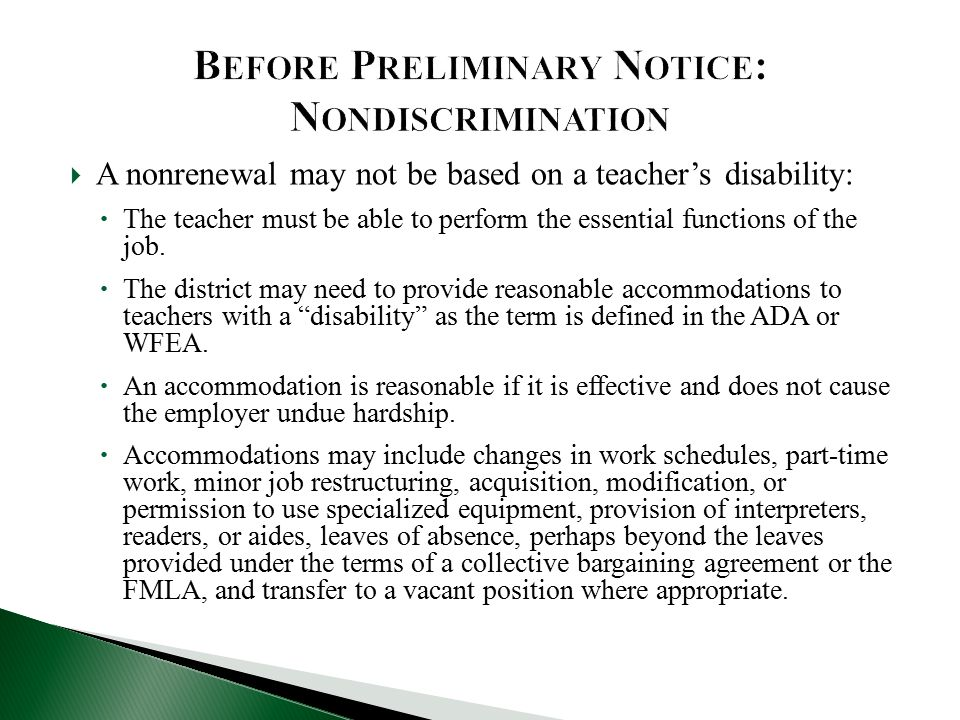  A nonrenewal may not be based on a teacher's disability:  The teacher must be able to perform the essential functions of the job.