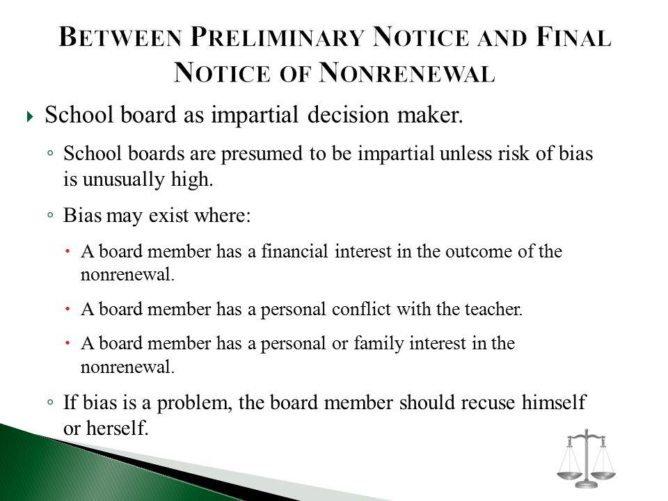  School board as impartial decision maker.