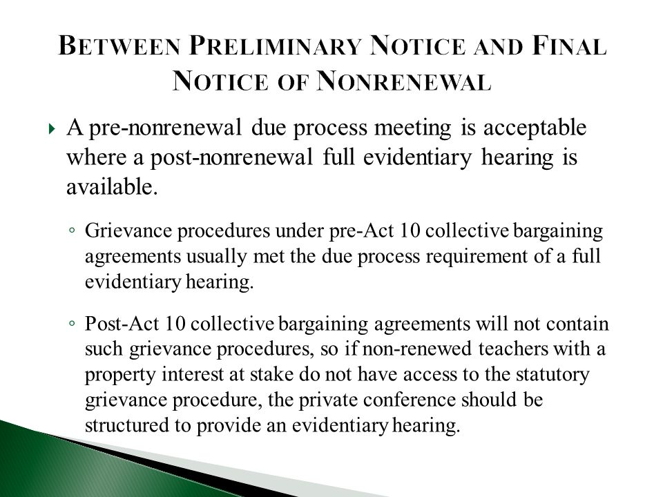  A pre-nonrenewal due process meeting is acceptable where a post-nonrenewal full evidentiary hearing is available.