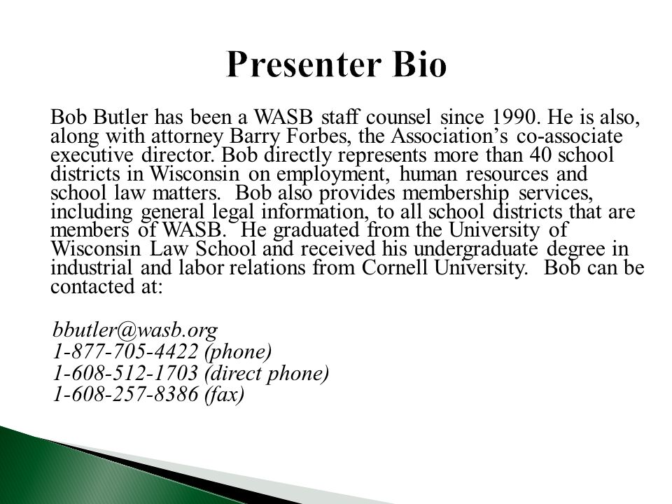 Bob Butler has been a WASB staff counsel since 1990.