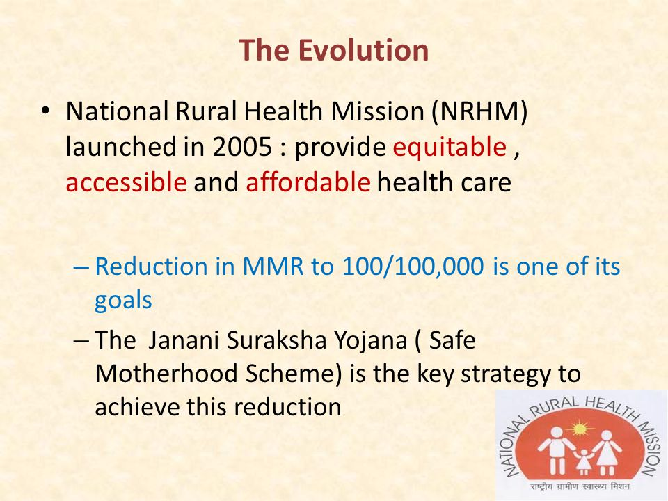 Rationale Institutional deliveries would help the pregnant woman access a team of skilled birth attendants more reliably and it would also improve her access : – emergency obstetric care – reduced maternal and neonatal mortality The scheme offers a package of financial incentives to pregnant women to improve access to institutional deliveries.