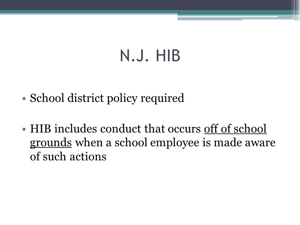 N.J. HIB School district policy required HIB includes conduct that occurs off of school grounds when a school employee is made aware of such actions